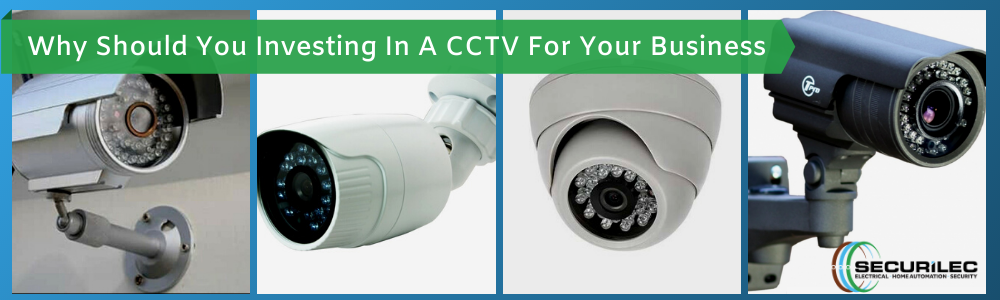 How does it justify investing in a CCTV for your business?